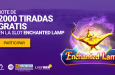 2.000 tiradas gratis enchanted lamp slot